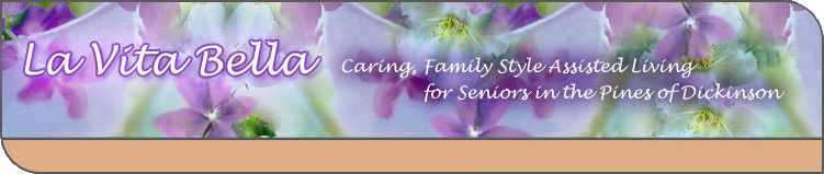 La Vita Bella - Caring, Family Style Assisted Living for Seniors
